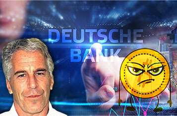 Deutsche Bank Ignored Suspicious Activity of Child Sex Trafficker Jeffrey Epstein, Bitcoin Community Screams Hypocrisy
