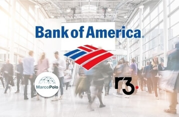 Bank of America Joins Marco Polo Blockchain Network Powered by R3 Corda