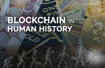 A New World of Money - Blockchain in Human History Series